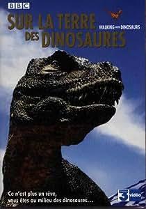 Sur la terre des dinosaures : L'Intégrale