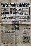 Telecharger Livres CE SOIR No 3332 du 04 07 1952 SPECIALE COMPLETE DU TOUR DE FRANCE DIGGELMAN ET MARINELLI CARREA MAGNI LAUREDI ET COPPI A BERLIN YVES FARGE FAIT D IMPORTANTES DECLARATIONS SUR LA GUERRE BACTERIOLOGIQUE DE RETOUR DE CHINE A FUSAN LA DICTATURE DE SYNGMAN RHEE ANDRE STILL N A ENCORE JAMAIS ETE INTERROGE MAITRE NORDMANN ET LE JUGE JACQUINOT LE CONCOOURS DE M PIGEONNEAUX LE CHANSONNIER ROBERT DINEL (PDF,EPUB,MOBI) gratuits en Francaise