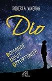 eBook Gratis da Scaricare Dio Domande input opportunita (PDF,EPUB,MOBI) Online Italiano