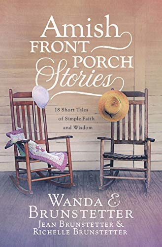 Amish Front Porch Stories: 18 Short Tales of Simple Faith and Wisdom (English Edition)