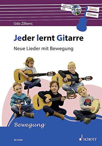 Jeder lernt Gitarre - Neue Lieder mit Bewegung: JelGi-Liederbuch für allgemein bildende Schulen. Gitarre. Lehrbuch mit CD.