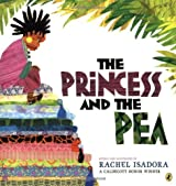 The Princess and the Pea by Rachel Isadora (2009-05-14)
