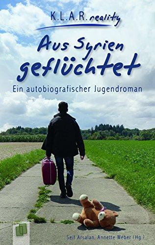 Buchseite und Rezensionen zu 'Aus Syrien geflüchtet: Ein autobiografischer Jugendroman' von Seif Arsalan