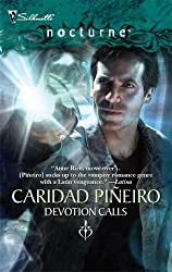 Devotion Calls (Silhouette Nocturne) by Caridad Pineiro (2007-01-05)