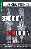 Bendicion O Maldicion: Usted Puede Escoger = Blessing or Curse: You Can Choose (Serie Favoritos)