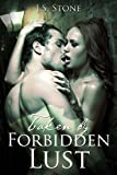 Taken by Forbidden Lust: Historical Middle Ages Medieval Romance Short Story (English Edition)