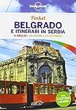 Belgrado e itinerari in Serbia. Con cartina