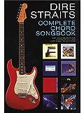 Dire Straits: Complete Chord Songbook. Für Text & Akkorde