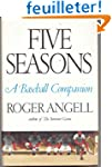 Five Seasons : a Baseball Companion /...