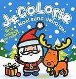 Je colorie Noël sans déborder (Père Noël + renne)...