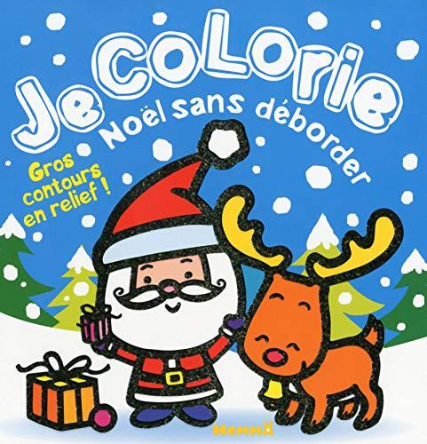 Je colorie Noël sans déborder (Père Noël + renne)