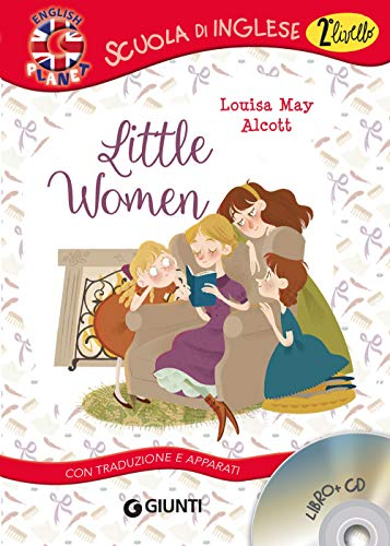 Little women. Con traduzione e apparati. Con CD-Audio
