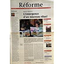 REFORME [No 3062] du 15/01/2004 - PREFERENCES PAR VEILLE - PRESSE GRATUITE PAR DE SENNEVILLE-LEENHARDT - UN CENTRE OECUMENIQUE A CHARTRES - VIOLENCES DES ECHANGES EN MILIEU TEMPERE - FILM DE JEAN-MARC MOUTOUT - LA SERIE CATECHETIQUE D'ANTOINE NOUIS - LE ROCK CHRETIEN - LES MUSULMANS - LA LOI ET LE VOILE - LE REFUS DE LA TRICHE - SON SOUBERT