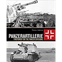 Panzerartillerie: Firepower for the Panzer Divisions