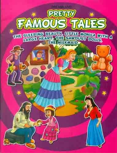 The Sleeping Beauty, Little Monica with a Large Heart, The Sawdust Dolls, The Milkmaid (Pretty Famous Tales)