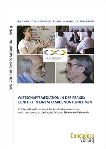 Konflikte in einem Familienunternehmen - Wirtschaftsmediation in der Praxis: Drei Mediatoren bearbeiten denselben Fall - in englischer Sprache (DVD-Reihe Business Mediation)