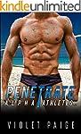 Penetrate: A Bad Boy Sports Romance (...