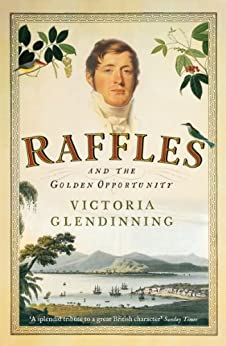 Raffles: And the Golden Opportunity by [Glendinning, Victoria]