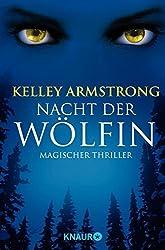 Die Nacht der Wölfin: Bitten: Women of the Otherworld 1