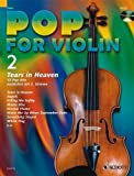 Pop for Violin Band 2 inkl. CD - 12 tolle Songs von Eric Clapton, Robbie Williams, Green Day u.a. für 1-2 Geigen arrangiert (Noten)