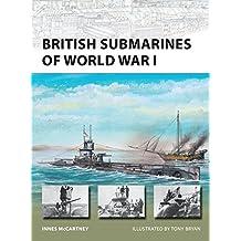 British Submarines of World War I (New Vanguard)