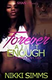 Forever Ain't Enough: A Street Love Tale (English Edition)
