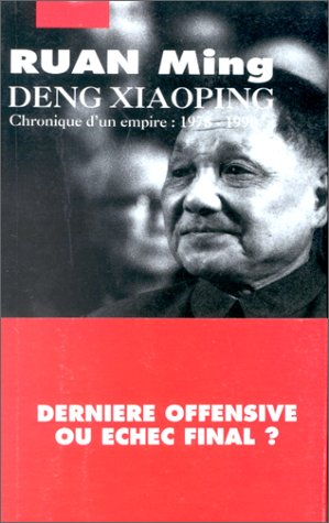 Deng Xiaoping : Chronique d'un empire, 1978-1990