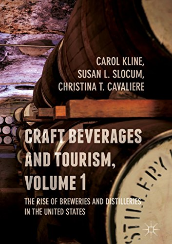Craft Beverages and Tourism, Volume 1: The Rise of Breweries and Distilleries in the United States (English Edition)
