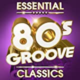 Essential 80s Groove Classics - The Top 30 - Best Reviews Guide