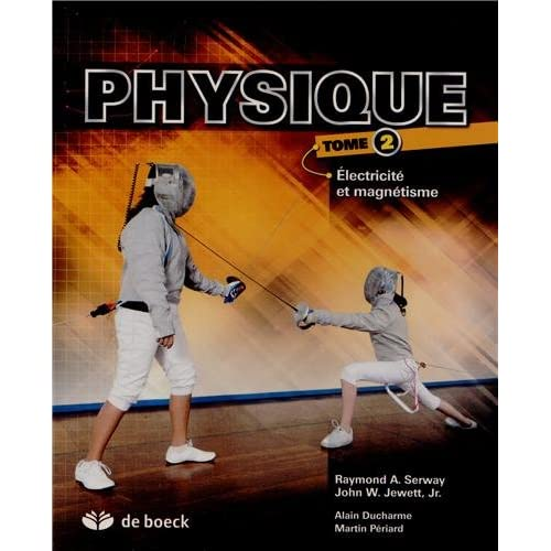 Physique : Tome 2, Electricité et magnétisme