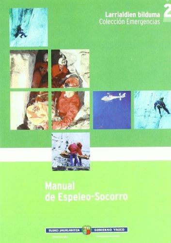 (1) manual de espeleo-socorro (Emergencias/larrialdiak) por Aa.Vv.