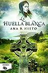 La huella blanca par Ana B. Nieto
