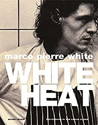 White Heat by Marco Pierre White (2007-09-13)