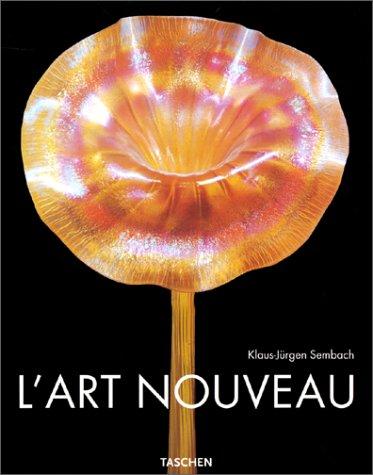 L'ART NOUVEAU. L'Utopie de la Réconciliation par Klaus-Jürgen Sembach