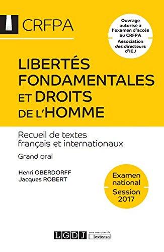 Libertés fondamentales et droits de l'homme - Examen national Session 2017