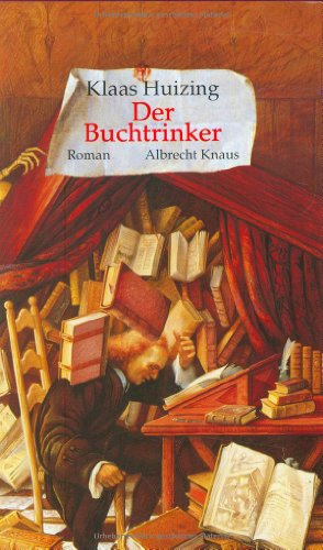 Buchseite und Rezensionen zu 'Der Buchtrinker' von Klaas Huizing