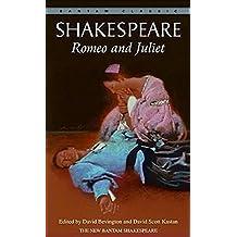 Romeo and Juliet (Bantam Classics)