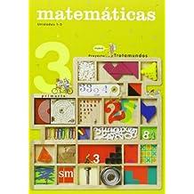 Matemáticas. 3 Primaria. Nuevo proyecto Trotamundos. Trimestres - 9788467541458