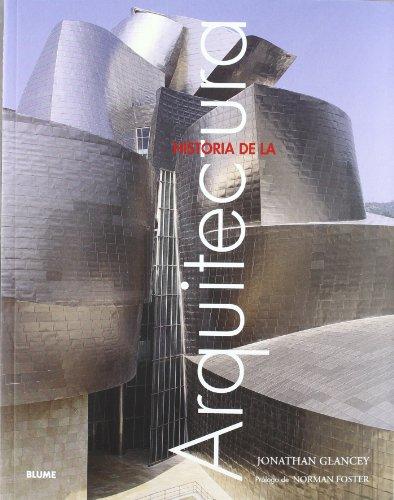Historia de la arquitectura por Norman Foster, Jonathan Glancey
