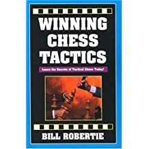 Winning Chess Tactics by Bill Robertie (2002-11-05)