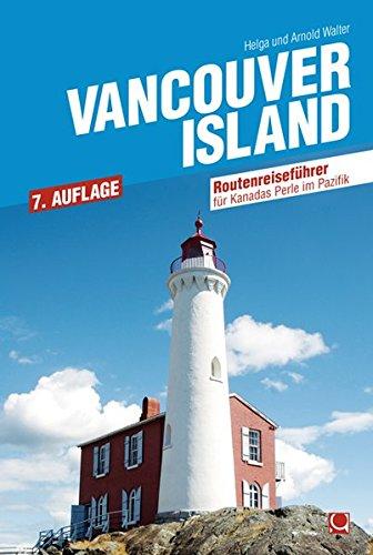 Vancouver Island: Reiseführer zur schönsten Insel im Pazifik