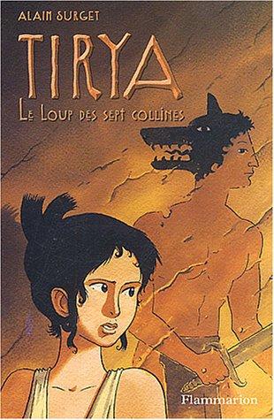 Tirya (5) : Le loup des sept collines