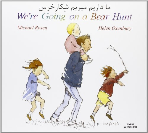 We're Going on a Bear Hunt in Farsi and English by Michael Rosen (2001) Paperback
