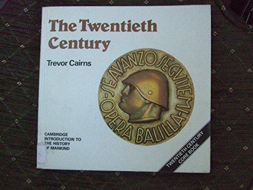 The Twentieth Century (Cambridge Introduction to World History)