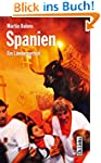 Spanien: Ein Länderporträt (Diese Buc...