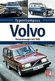 Volvo: Personenwagen seit 1945 (Typenkompass)
