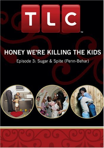 Honey We\'re Killing the Kids - Episode 3: Sugar & Spite (Penn-Behar)