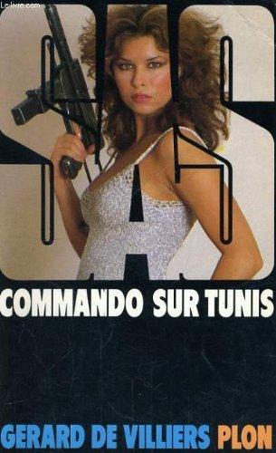 Commando sur Tunis par Gerard De Villiers