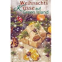 Weihnachtsküsse auf Green Island