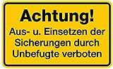 Aufkleber Achtung! Aus- u. Einsetzen der Sicherungen verboten 120x200mm